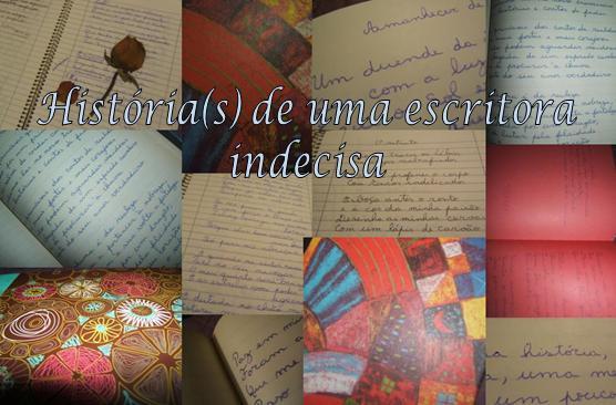 História(s) de uma Escritora Indecisa