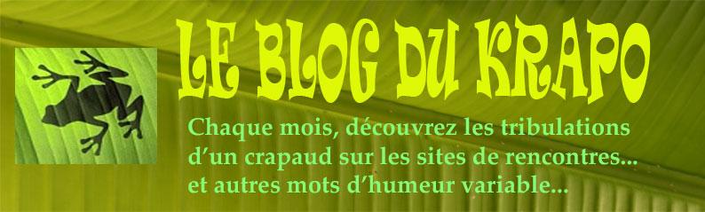 Le blog du Krapo dans les sites de rencontres