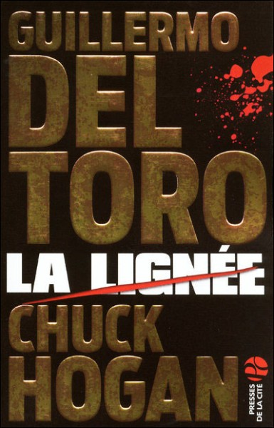Topic des Lecteurs fous - Page 4 La-lignee-guillermo-del-toro-chuck-hogan-385x600