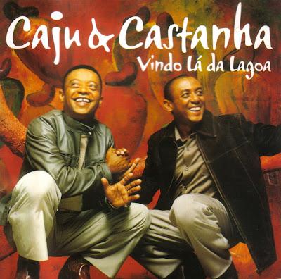 Cd Caju & Castanha - Vindo Lá da Lagoa