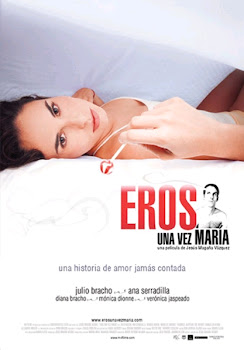 Ver Pelicula Eros Una Vez Maria Online Gratis (2007)