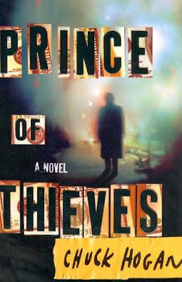 Prince of Thieves Chuck Hogan