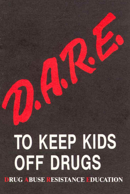 the dare program against the usage of drugs and alcohol Cybercrimes against children citizens the st joseph county police department's dare program was to resist the pressures of using drugs including: alcohol.