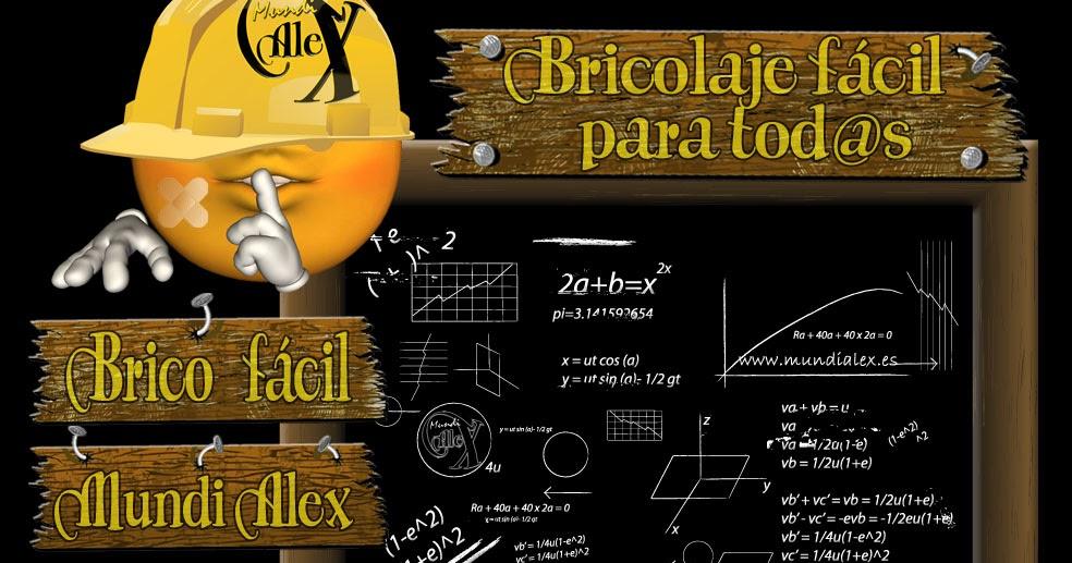 Mundialex bricolaje y decoraci n bricolaje f cil para tod s - Bricolaje y decoracion ...