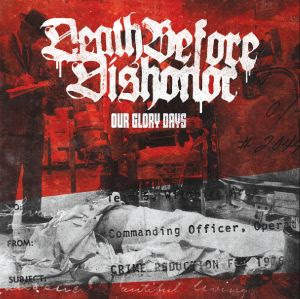 "Death Before Dishonor - Our Glory Days (7"" Limited EP) (2009)"