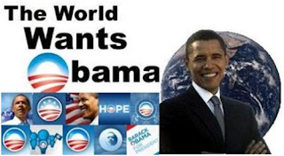 The World wants Obama