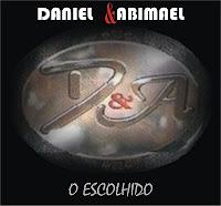 Daniel e Abimael - O Escolhido 2010