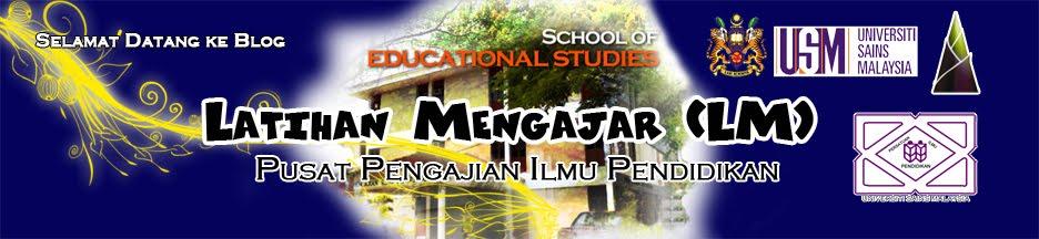Blog Latihan Mengajar (LM) PPIPUSM