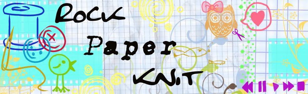 Rock, Paper, Knit