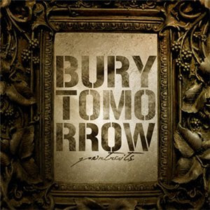 Bury Tomorrow - Portraits CD Review (Artery Recordings )