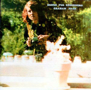 Graham Nash - Songs for Beginners CD/DVD Review (Rhino Reissue)
