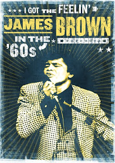 James Brown In the 60's - I Got The Feelin' DVD Review