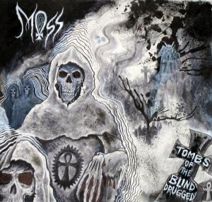 Moss - Tombs of the Blind Drugged CD Review (Metal Blade/Rise Above)