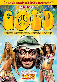 Gold: Before Woodstock, Beyond Reality (40th Anniversary Edition) DVD Review