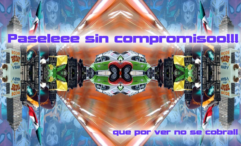 PASELE SIN COMPROMISO!