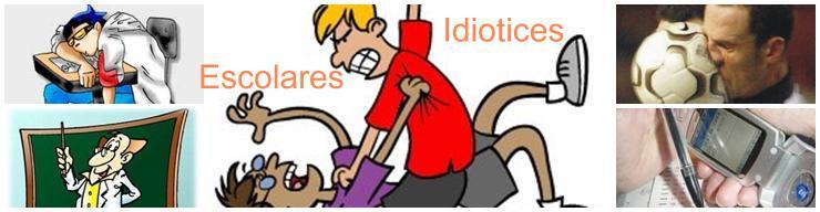 http://idioticesescolares.blogspot.com