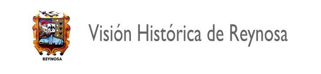 Vision Historica de Reynosa