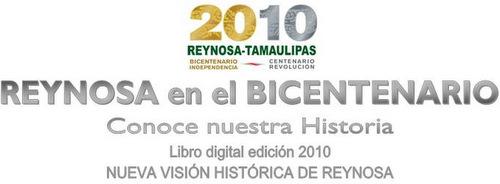 Visión Histórica Reynosa Bicentenario