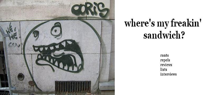 Where's My Freakin' Sandwich?
