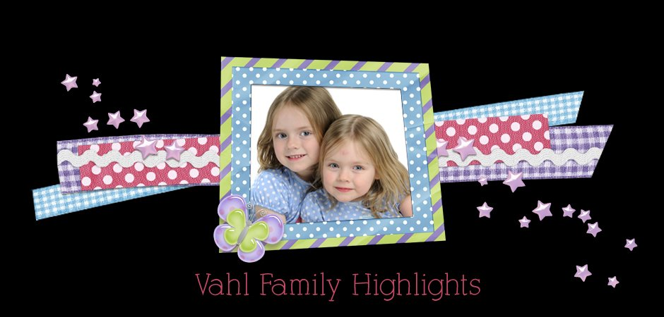 Vahl Family Highlights