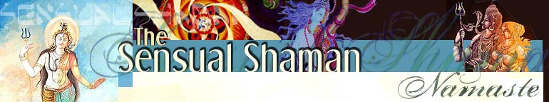 Sensual Shaman