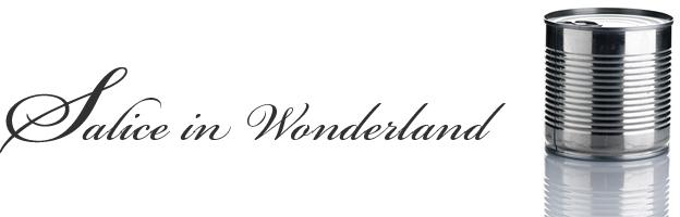 Salice in wonderland