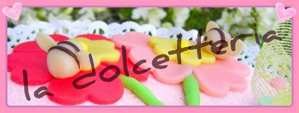 LA DOLCETTERIA