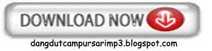 Download lagu dangdut, download lagu campursari, langgam nglaras, lagu dangdut koplo, mp3 dangdut gratis, dangdut panggung live show dan langgam jawa keroncong