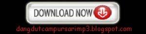 Download lagu dangdut, download lagu campursari, langgam nglaras, lagu dangdut koplo, ringtone mp3 dangdut gratis, dangdut panggung live show dan langgam jawa keroncong
