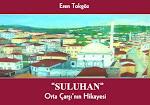*ERZİNCAN Şehri; 1939 depreminden önce Suluhan civarı