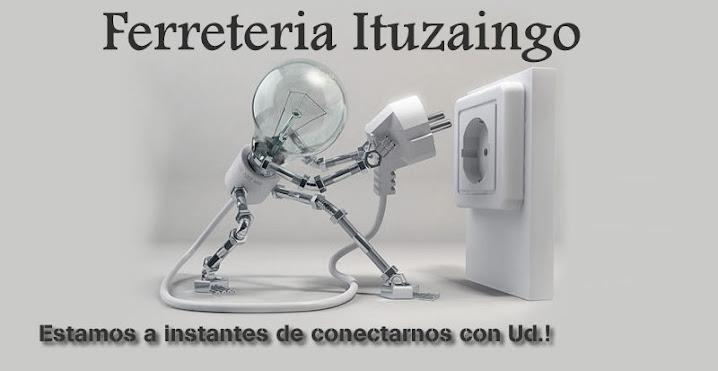 Ferreteria Ituzaingo abierto los 365 del año!