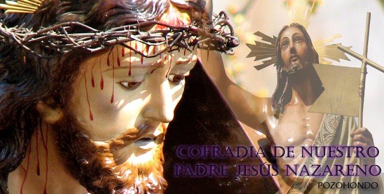 Nuestro Padre Jesús Nazareno y Cristo Resucitado. POZOHONDO (Albacete).