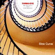 Slow Curve / turbo-eye