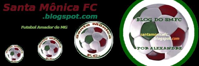 Blog Santa Monica FC | Futebol Amador de MG