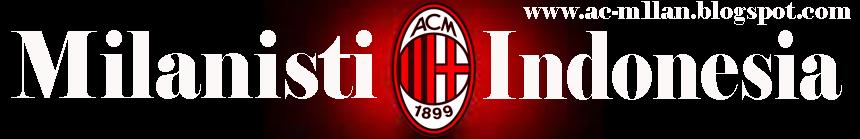AC MILAN | Blog AC Milan | Seri A Italia | AC MILAN Indonesia | AC MILAN Junior