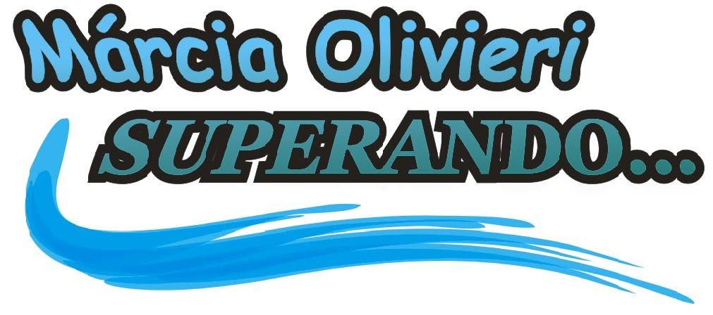Márcia Olivieri Superando...