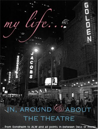 my life...in, around and about the theatre | blogging at you since 2001!
