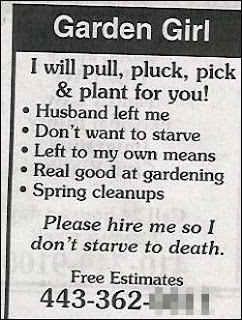 funny ads for garden girl who wants work as gardener husband left will pull pluck pick and plant clever ad