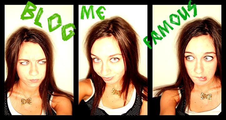 Blog Me Famous