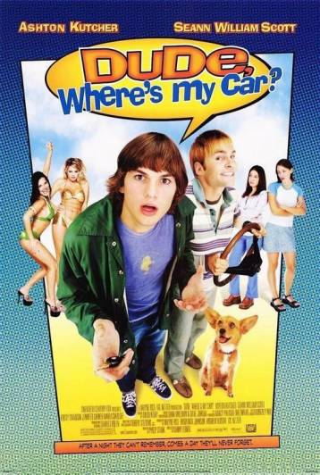 Dude, Where's My Car? film izle