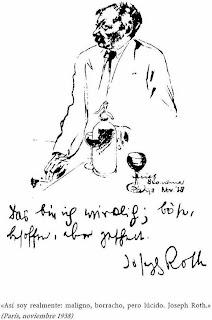Así soy realmente: maligno, borracho, pero lúcido. Joseph Roth