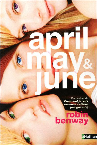 APRIL, MAY & JUNE de Robin Benway April+may+and+june