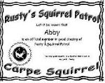 I'm an Official Member of Rusty's Squirrel Patrol...