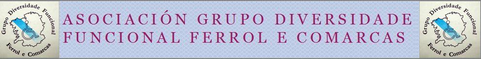 Asociación Grupo Diversidade Funcional Ferrol e Comarcas