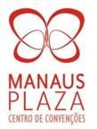 Manaus Plaza Centro de Convenções, um grande sucesso!