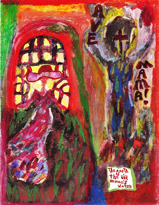 art, oil pastels, Ave Maria, wild woman, water expressionism