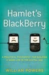 Hamlet's Blackberry by William Powers