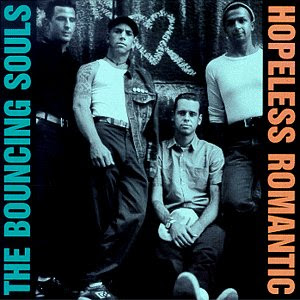 Bouncing Souls - Hopeless Romantic