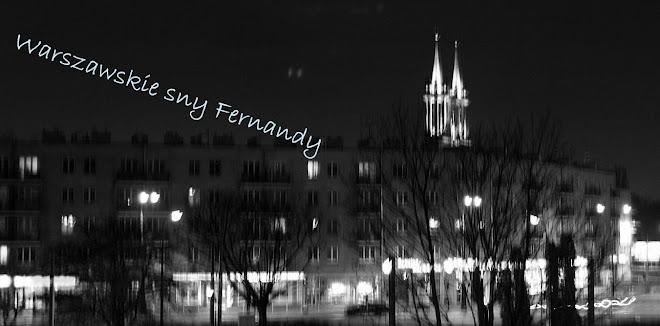 Warszawskie sny Fernandy ...