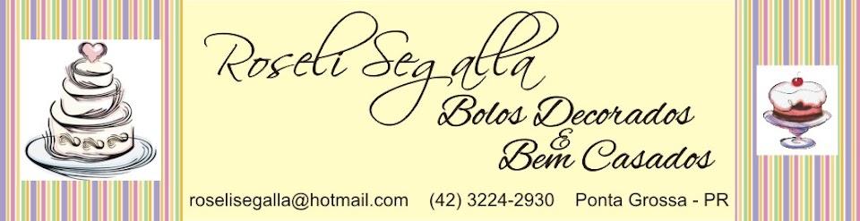 Roseli Segalla - Bolos Decorados e Bem Casados